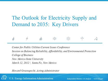 Www.eia.gov U.S. Energy Information Administration Independent Statistics & Analysis The Outlook for Electricity Supply and Demand to 2035: Key Drivers.