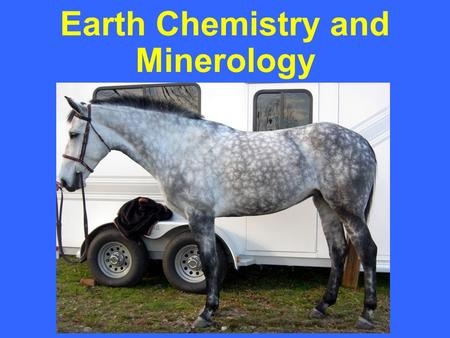 Earth Chemistry and Minerology. Matter Matter: anything that has mass and volume Element: substance composed of atoms; can not be broken down 10 most.