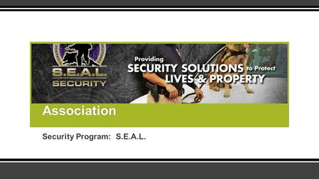 Security Program: S.E.A.L. Oak Forest Homeowners Association.