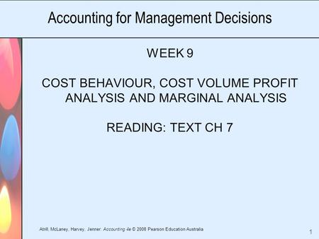 management accounting theory of cost behavior International academic journal of accounting and financial management vol 4, no 4, pp 6-26 8 according to the cost adjustment delay theory, costs are stickiness because the rate of.