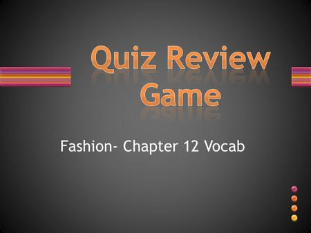 Fashion- Chapter 12 Vocab. What is overall term for ANY form of communication used to inform, persuade or remind people about products or enhance image?