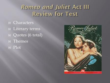 Romeo and Juliet Act III Review for Test