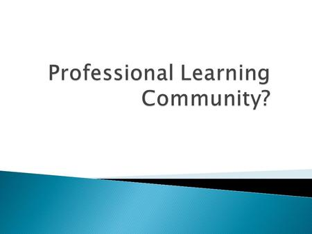 A Professional Learning Community is a popular model for professional development but is quickly becoming another buzz word sprayed everywhere. Because.
