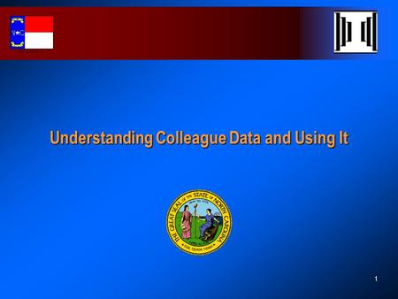"1 Understanding Colleague Data and Using It. 2 The ""X"" Factor  File names that begin with an ""X"" are files that are part of the NC Community College."
