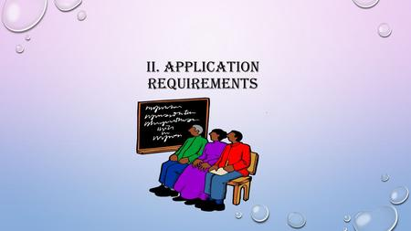 II. APPLICATION REQUIREMENTS. SFSP RETURNER REQUIREMENTS NEW PERMANENT AGREEMENT CERTIFICATION FORM MEDIA RELEASE (UPON APPROVAL) FOOD PREPARATION: SELF.