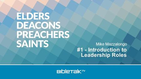Mike Mazzalongo #1 - Introduction to Leadership Roles.
