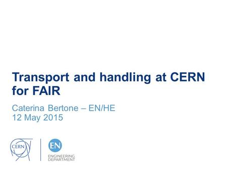 Transport and handling at CERN for FAIR