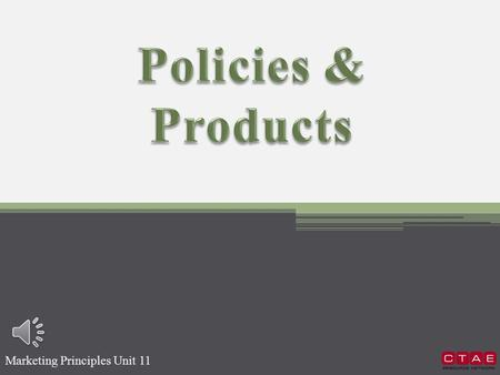 Marketing Principles Unit 11  Selling Policies  Product Information  Product Features and Benefits.