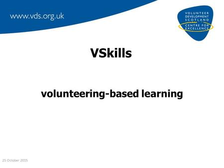 VSkills volunteering-based learning 25 October 2015.