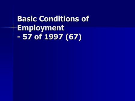 Basic Conditions of Employment - 57 of 1997 (67).