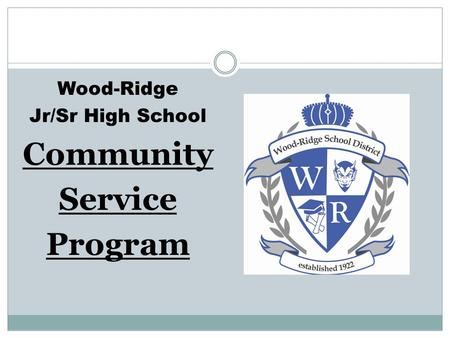 Wood-Ridge Jr/Sr High School Community Service Program.
