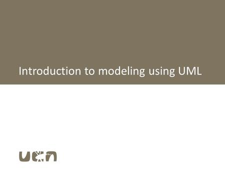 Introduction to modeling using UML. Why modeling www Solutions The Business world Models System design Technology: Hardware, Windows, network, servers,