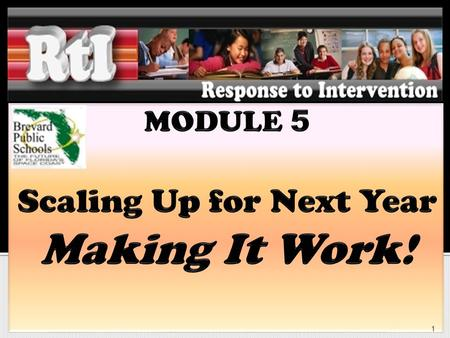 1. Training Modules 2 Participants will understand… Foundations of RtI Federal Law (NCLB, IDEA) State Rules - Rule 6A-6.0331 TAP Activity – Final Word.