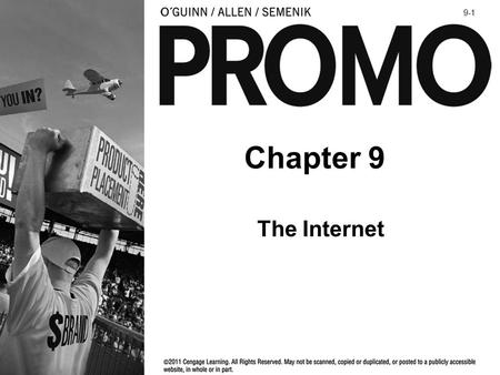 Chapter 9 The Internet 9-1. 1.Summarize the Internet's role in integrated marketing communication (IMC). 2.Describe the nature of the Internet as a medium.