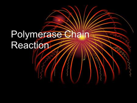 Polymerase Chain Reaction. PCR... Whaaaat? Founded by Kary Mullis in 1984 He wished to bracket the desired section of DNA with primers and copy the desired.