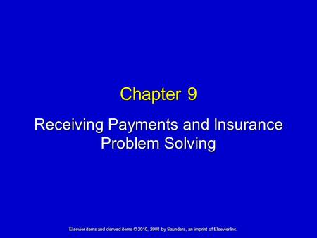 Receiving Payments and Insurance Problem Solving