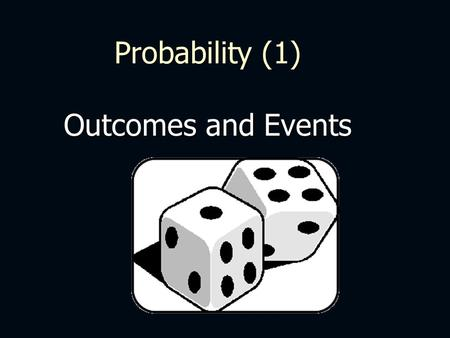 "Probability (1) Outcomes and Events. Let C mean ""the Event a Court Card (Jack, Queen, King) is chosen"" Let D mean ""the Event a Diamond is chosen"" Probability."