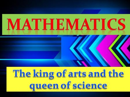 OBJECTIVES 1. Understand the concepts. 2. Gain mathematical skills and confidence. 3. Improve thinking and reasoning. 4. Gain creativity. 5. Apply mathematic.