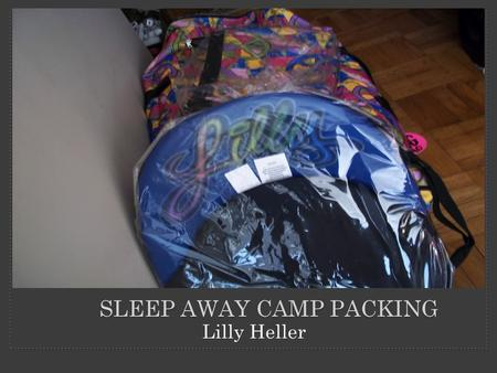 Lilly Heller SLEEP AWAY CAMP PACKING. You have to pack TONS for sleep away camp.