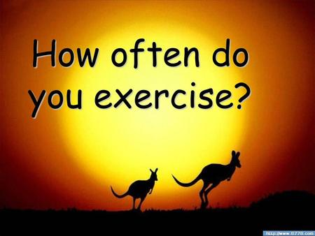 How often do you exercise?. Did you enjoy your summer vacation? Was it interesting, exciting or relaxing? Would you like to share your experience with.