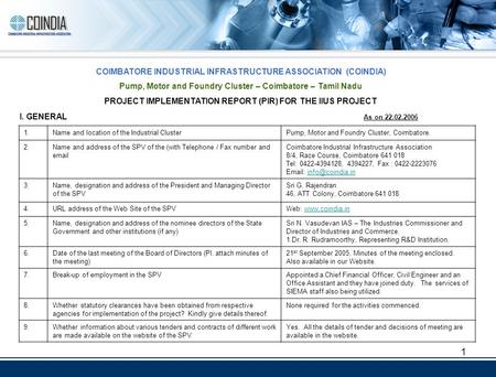 1 COIMBATORE INDUSTRIAL INFRASTRUCTURE ASSOCIATION (COINDIA) Pump, Motor and Foundry Cluster – Coimbatore – Tamil Nadu PROJECT IMPLEMENTATION REPORT (PIR)