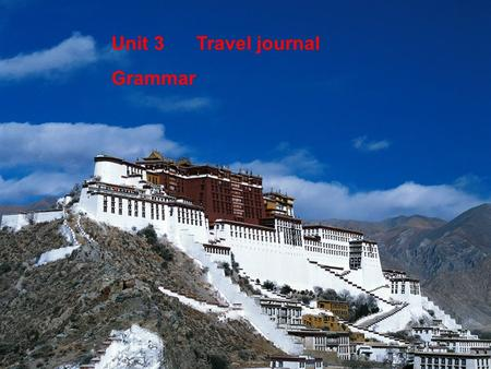 Unit 3 Travel journal Grammar The Great Wall I am going to…