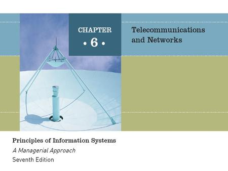 Principles of Information Systems, Seventh Edition2 Effective communications are essential to organizational success Define the terms communications and.