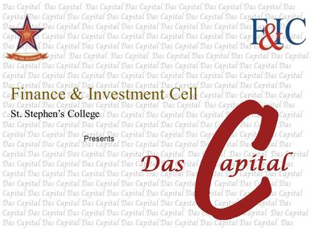 Finance & Investment Cell St. Stephen's College Presents.