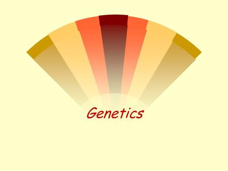Genetics. Color Blindness w Occurs more frequently in men w sex-linked (X) w affects light receptors in the eye red/green complete.
