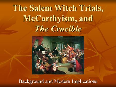 salems witchcraft trials in the crucible by arthur miller Since the trials, tourism has been the prevalent booster of salem's economy, as many visit hoping to experience its haunting aspects, especially during halloween read more about salem on wikipedia find book at a local library or on amazon 1 miller, arthur the crucible: a play in four acts new york, ny: penguin, 2003 print.