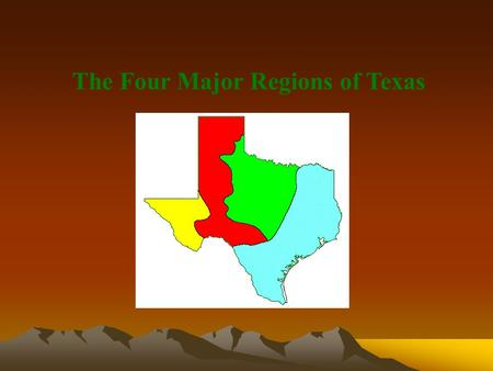 The Four Major Regions of Texas. Coastal Plains/Gulf Plains Region.