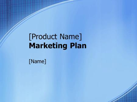 [Product Name] Marketing Plan [Name]. Market Summary Target market review – unsatisfied needs/demand Life cycle of product in demand Early Adopters/ Pioneers.