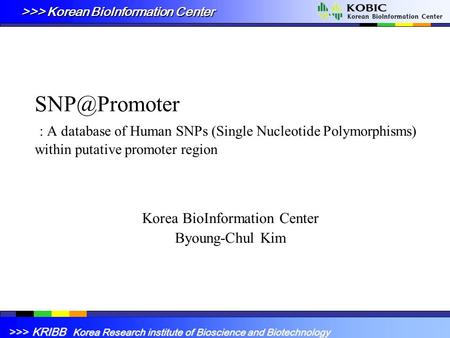 Korea BioInformation Center Byoung-Chul Kim