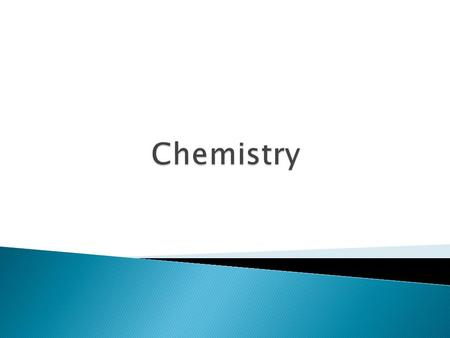  Chemistry is the study of the composition of matter and the changes that matter undergoes  Matter is.