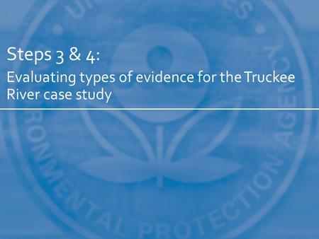 Steps 3 & 4: Evaluating types of evidence for the Truckee River case study.