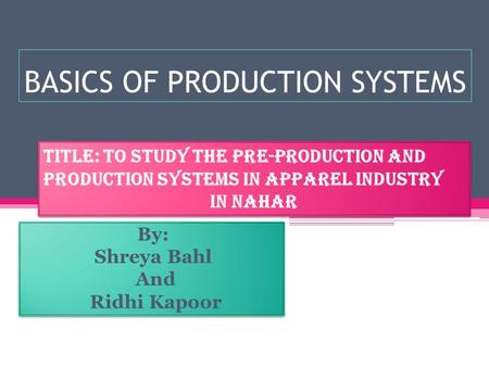 BASICS OF PRODUCTION SYSTEMS