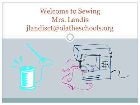 Welcome to Sewing Mrs. Landis