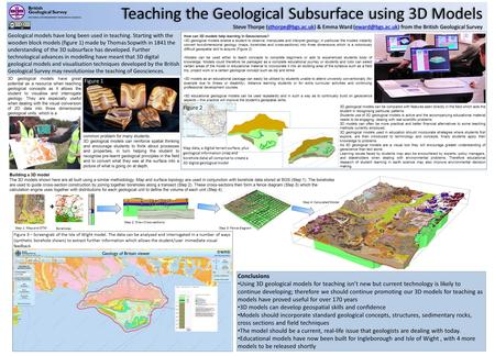 Teaching the Geological Subsurface using 3D ModelsTeaching the Geological Subsurface using 3D Models Steve Thorpe & Emma Ward