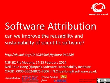 Software Sustainability Institute  Software Attribution can we improve the reusability and sustainability of scientific software?