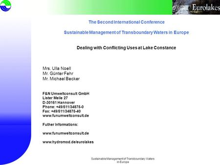 Sustainable Management of Transboundary Waters in Europe The Second International Conference Sustainable Management of Transboundary Waters in Europe Dealing.