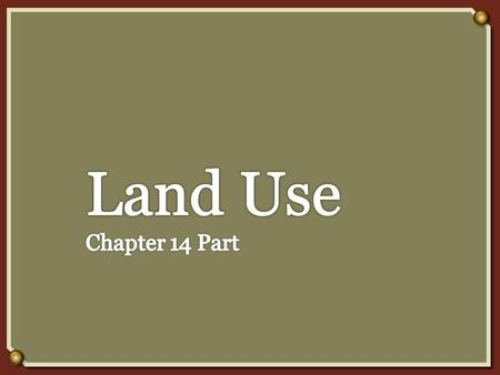  The main categories of rural land are farmland, rangeland, forest land, national and state parks, and wilderness.