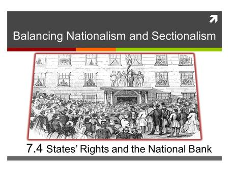 Balancing Nationalism and Sectionalism