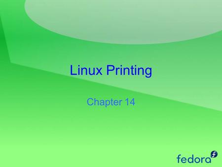 Linux Printing Chapter 14. Linux Printing Configuring a local printer Configuring a remote printer Traditional UNIX printing CUPS web Interface CUPS on.