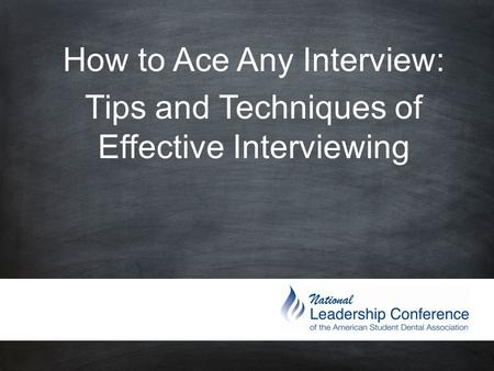 How to Ace Any Interview: Tips and Techniques of Effective Interviewing.