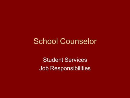 School Counselor Student Services Job Responsibilities.