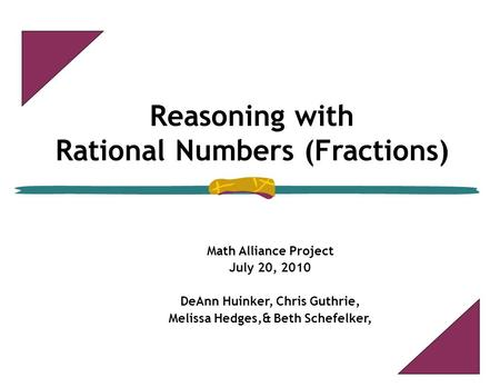 Reasoning with Rational Numbers (Fractions)‏