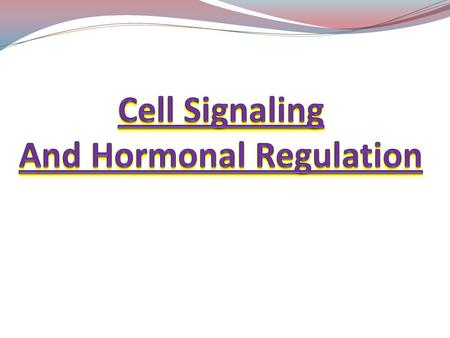 Cell Signaling And Hormonal Regulation