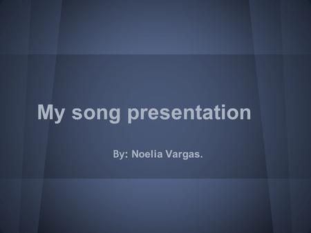 My song presentation By: Noelia Vargas.. We found love. By: Rihanna.