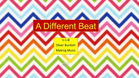 A Different Beat 1-1-8 Silver Burdett Making Music.