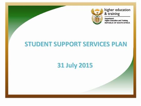 Student Support Services Annual Plan 2 3 2015/16 APP SSS Framework and Manual Academic Plenary Session Stakeholder's concerns / college experiences Student's.